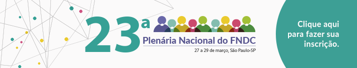 23ª Plenária Nacional do FNDC